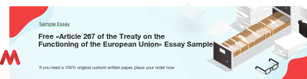 Free Custom «Article 267 of the Treaty on the Functioning of the European Union» Essay Sample