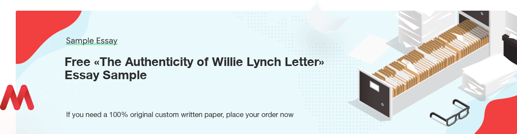 Buy custom The Authenticity of Willie Lynch Letter essay