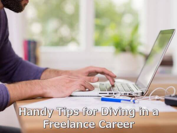 Handy Tips for Diving in a Freelance Career